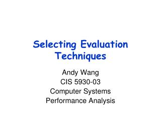 Selecting Evaluation Techniques