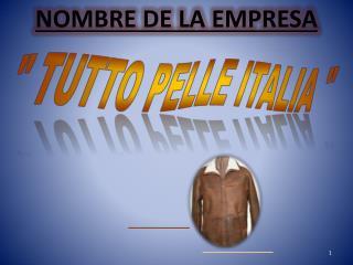 TUTTO PELLE ITALIA
