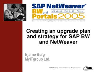 Creating an upgrade plan and strategy for SAP BW and NetWeaver