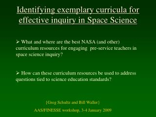 Identifying exemplary curricula for effective inquiry in Space Science
