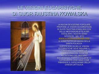 LE VISIONI EUCARISTICHE  DI SUOR FAUSTINA KOWALSKA
