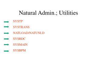 Natural Admin.; Utilities