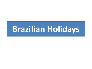 Brazilian Holidays