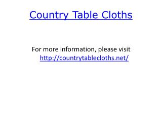Country Table Cloths