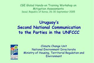 Uruguay s  Second National Communication  to the Parties in the UNFCCC