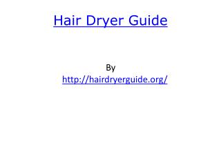 Hair Dryer Guide