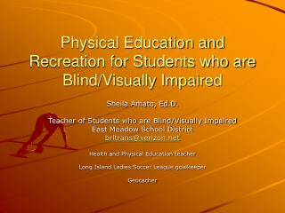 Physical Education and Recreation for Students who are Blind