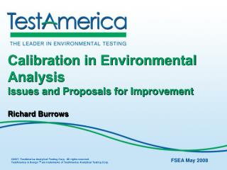 Calibration in Environmental Analysis Issues and Proposals for Improvement  Richard Burrows