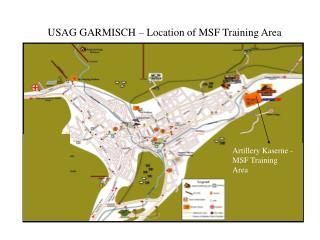 Artillery Kaserne - MSF Training Area