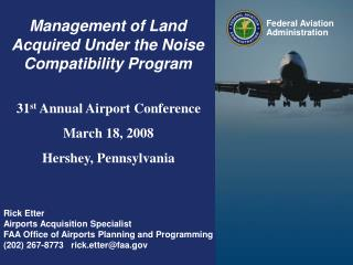 Management of Land Acquired Under the Noise Compatibility Program