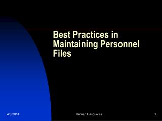 Best Practices in Maintaining Personnel Files