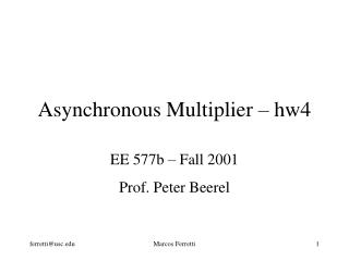 Asynchronous Multiplier   hw4
