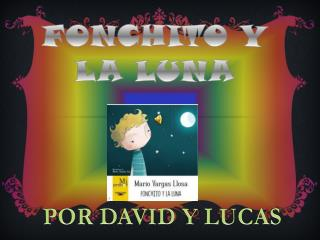 FONCHITO Y LA LUNA