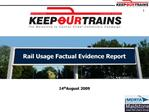 Rail Usage Factual Evidence Report
