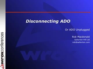 Disconnecting ADO