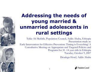 Addressing the needs of young married  unmarried adolescents in rural settings