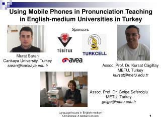 Using Mobile Phones in Pronunciation Teaching in English-medium Universities in Turkey