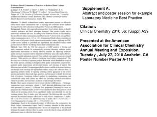 Citation: Clinical Chemstry 2010;56: Suppl A39.  Presented at the American Association for Clinical Chemistry Annual Mee