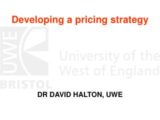 Developing a pricing strategy