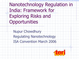 Nanotechnology Regulation in India: Framework for Exploring Risks and Opportunities