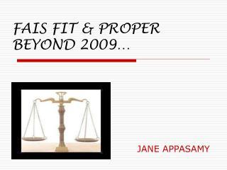 FAIS FIT  PROPER BEYOND 2009