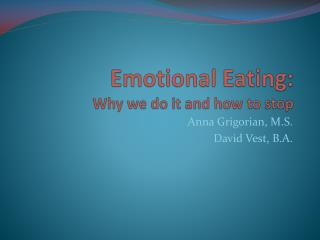 Emotional Eating: Why we do it and how to stop