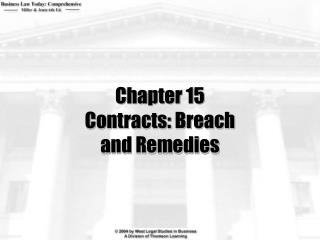 Chapter 15 Contracts: Breach and Remedies