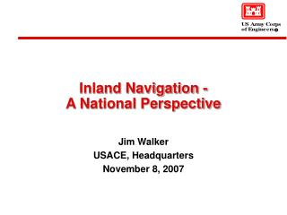 Inland Navigation - A National Perspective