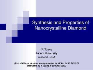 Synthesis and Properties of  Nanocrystalline Diamond