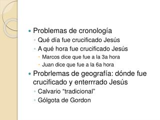 Problemas de cronolog a Qu  d a fue crucificado Jes s A qu  hora fue crucificado Jes s Marcos dice que fue a la 3a hora