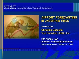 AIRPORT FORECASTING  IN UNCERTAIN TIMES
