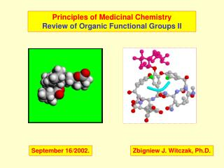 Principles of Medicinal Chemistry Review of Organic Functional Groups II