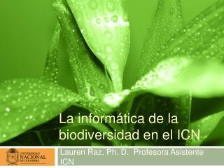 La inform tica de la biodiversidad en el ICN