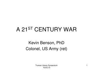 A 21ST CENTURY WAR