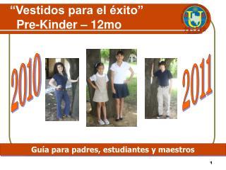Vestidos para el  xito     Pre-Kinder   12mo