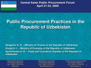 Central Asian Public Procurement Forum April 21-24, 2009