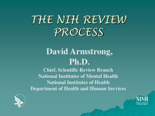 THE NIH REVIEW PROCESS