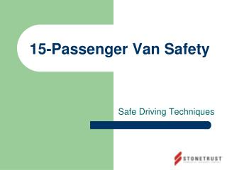 15-Passenger Van Safety
