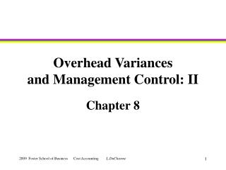 Overhead Variances and Management Control: II