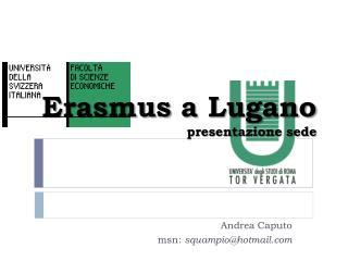 Erasmus a Lugano presentazione sede