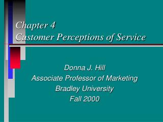 Chapter 4 Customer Perceptions of Service