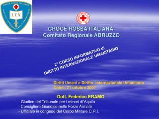 CROCE ROSSA ITALIANA  Comitato Regionale ABRUZZO