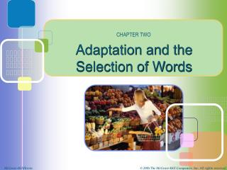 Adaptation and the Selection of Words