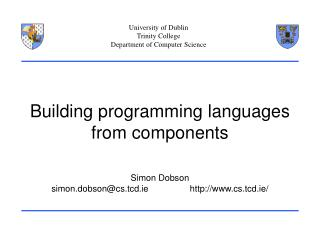Building programming languages from components