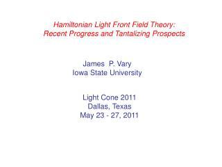 Hamiltonian Light Front Field Theory: Recent Progress and Tantalizing Prospects