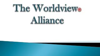 The Worldview  Alliance