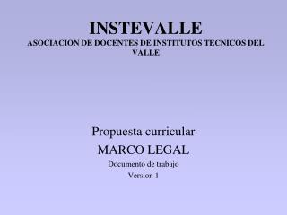 INSTEVALLE ASOCIACION DE DOCENTES DE INSTITUTOS TECNICOS DEL VALLE