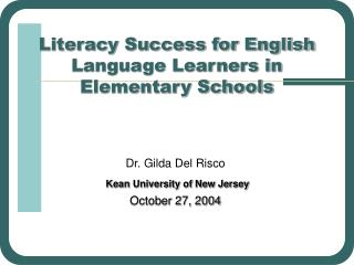 Literacy Success for English Language Learners in Elementary Schools