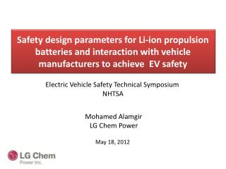 Safety design parameters for Li-ion propulsion batteries and interaction with vehicle manufacturers to achieve  EV safet