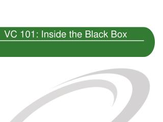VC 101: Inside the Black Box